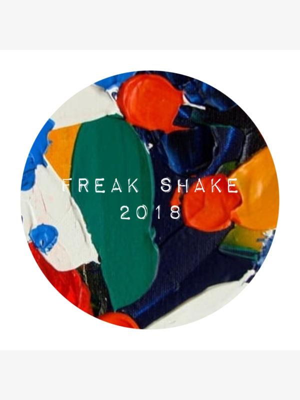 Freak Shake 2018