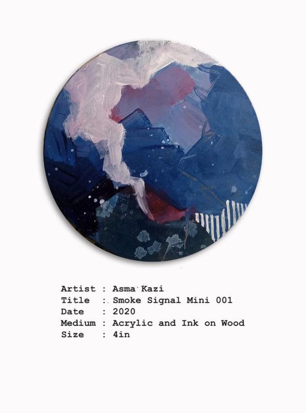 Smoke Signal Mini 001 2020 by Asma Kazi